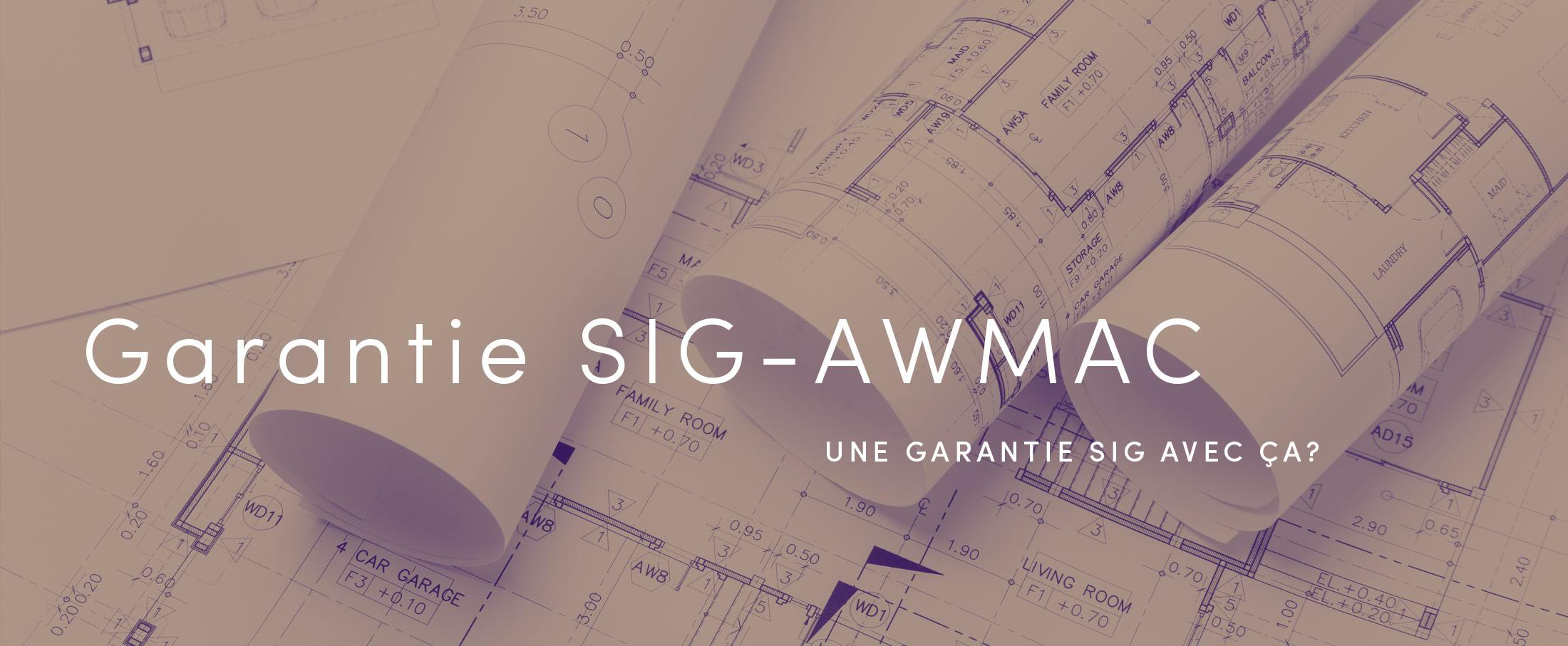 Garantie SIG-AWMAC